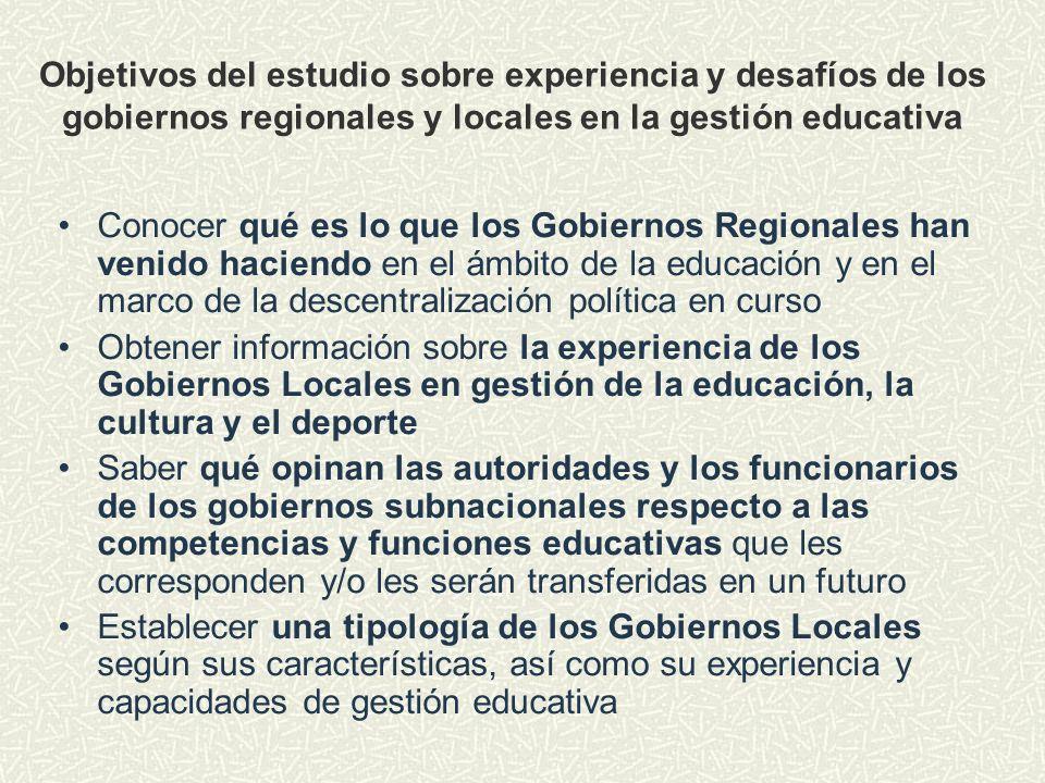 Objetivos del estudio sobre experiencia y desafíos de los gobiernos regionales y locales en la gestión educativa