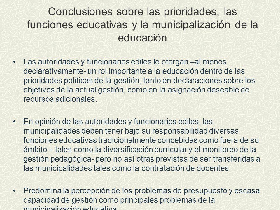 Conclusiones sobre las prioridades, las funciones educativas y la municipalización de la educación