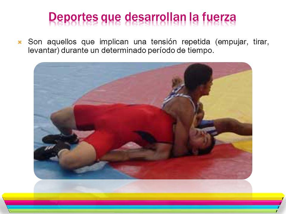 Deportes que desarrollan la fuerza