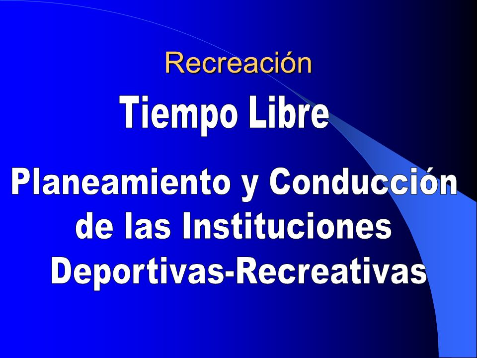 Planeamiento y Conducción de las Instituciones Deportivas-Recreativas