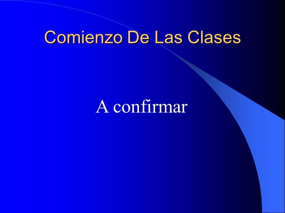 Comienzo De Las Clases A confirmar