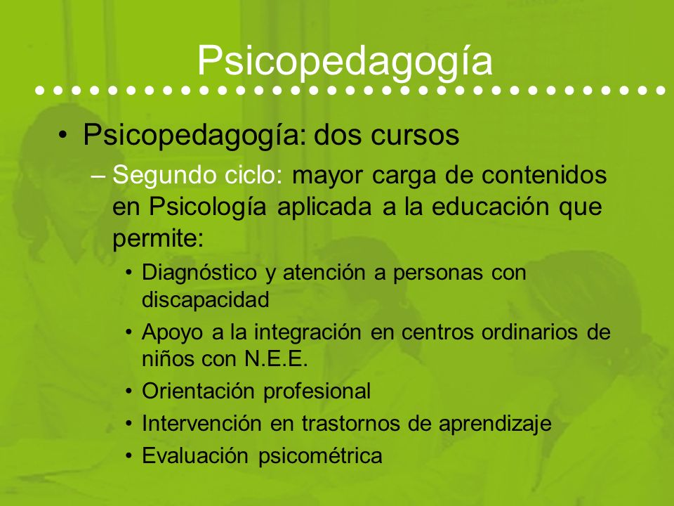 Psicopedagogía Psicopedagogía: dos cursos