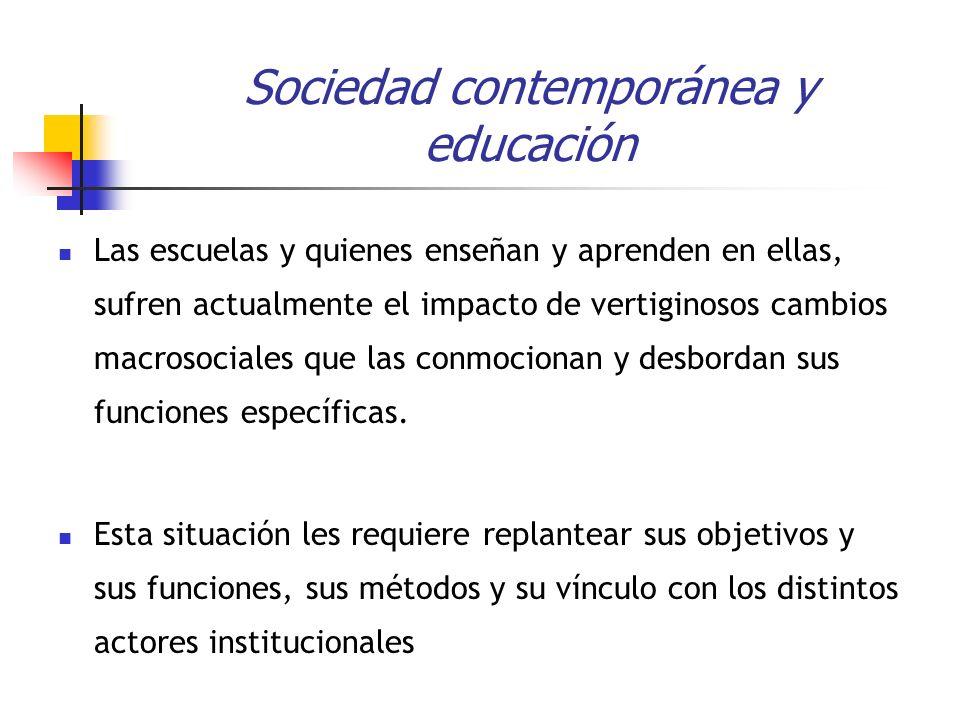 Sociedad contemporánea y educación