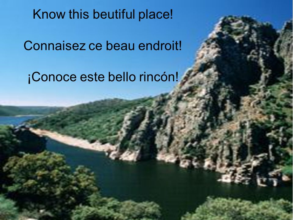 Know this beutiful place! Connaisez ce beau endroit!