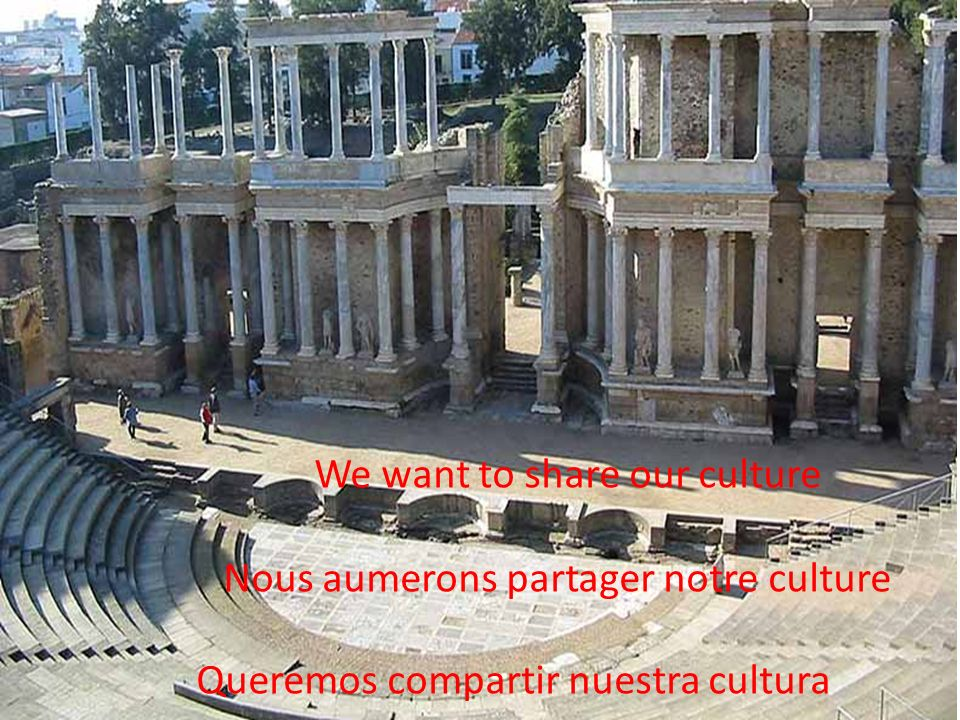 We want to share our culture