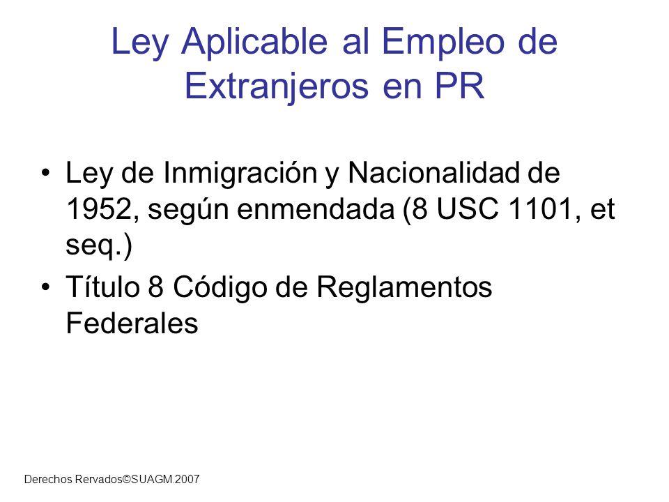 Ley Aplicable al Empleo de Extranjeros en PR