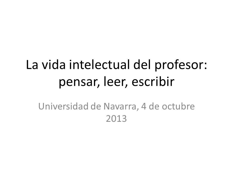 La vida intelectual del profesor: pensar, leer, escribir