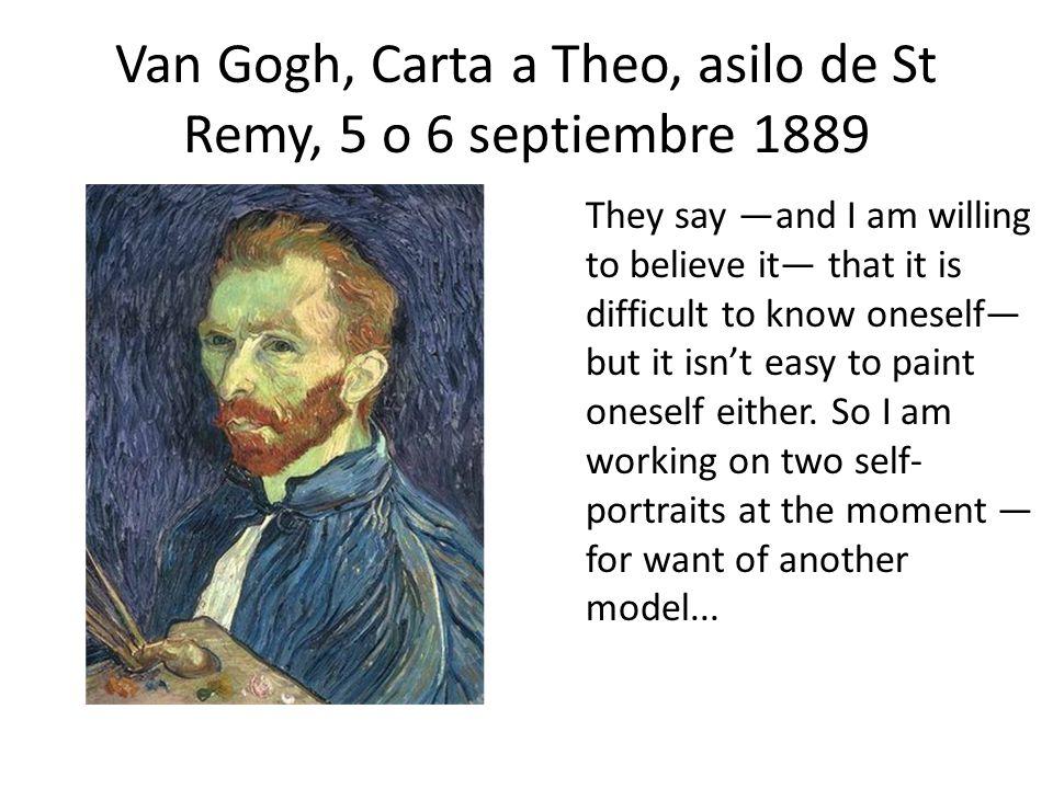 Van Gogh, Carta a Theo, asilo de St Remy, 5 o 6 septiembre 1889