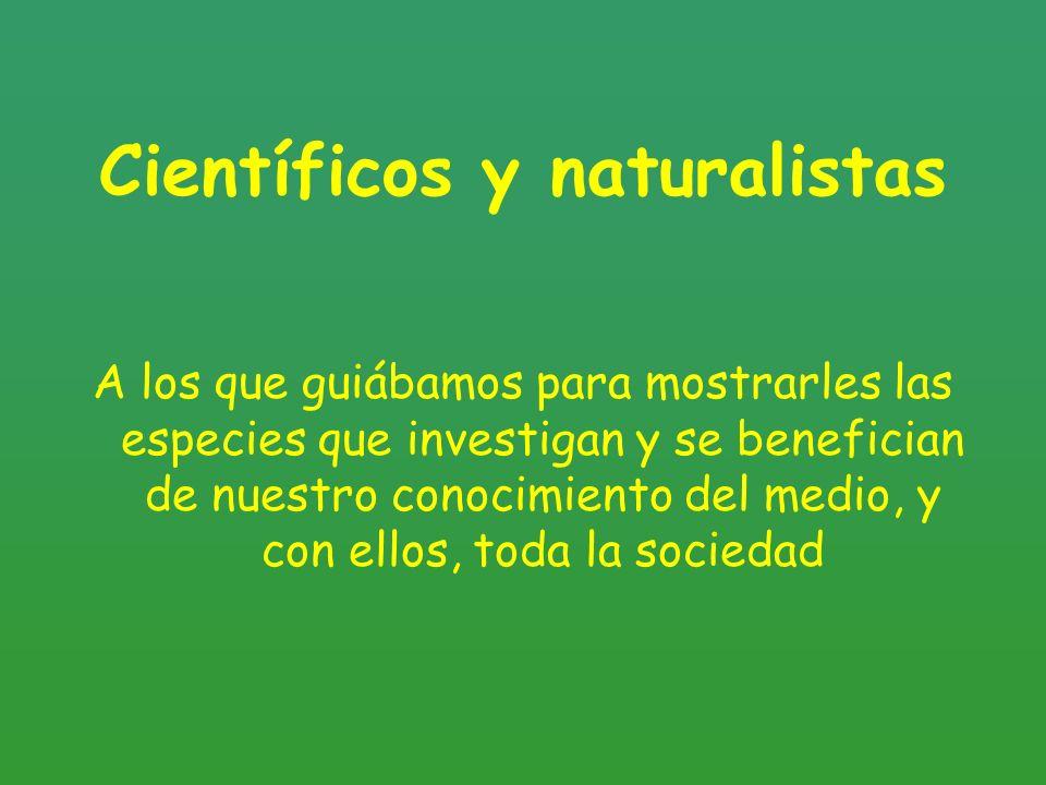 Científicos y naturalistas