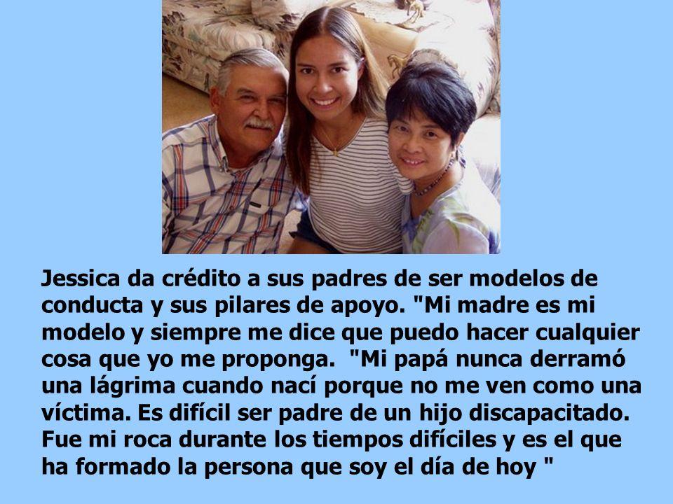 Jessica da crédito a sus padres de ser modelos de conducta y sus pilares de apoyo.
