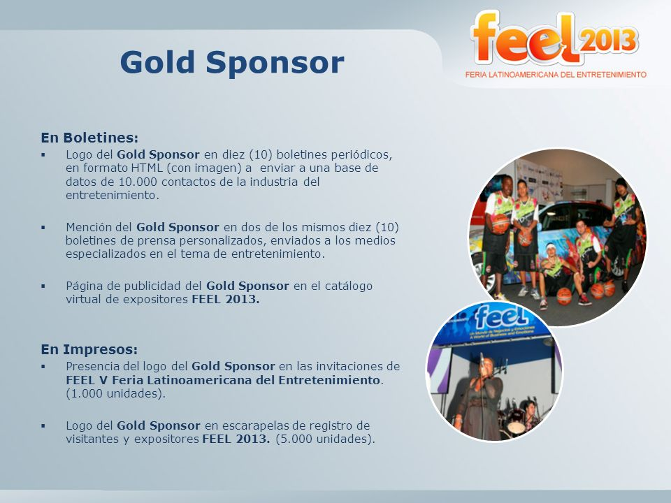 Gold Sponsor En Boletines: En Impresos: