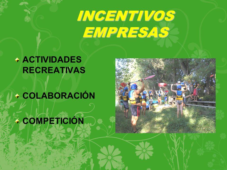 INCENTIVOS EMPRESAS ACTIVIDADES RECREATIVAS COLABORACIÓN COMPETICIÓN