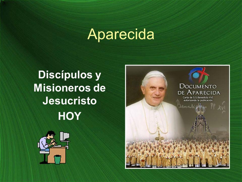 Discípulos y Misioneros de Jesucristo HOY