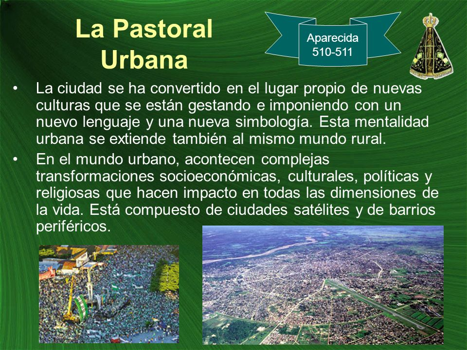 La Pastoral Urbana Aparecida. 510-511.