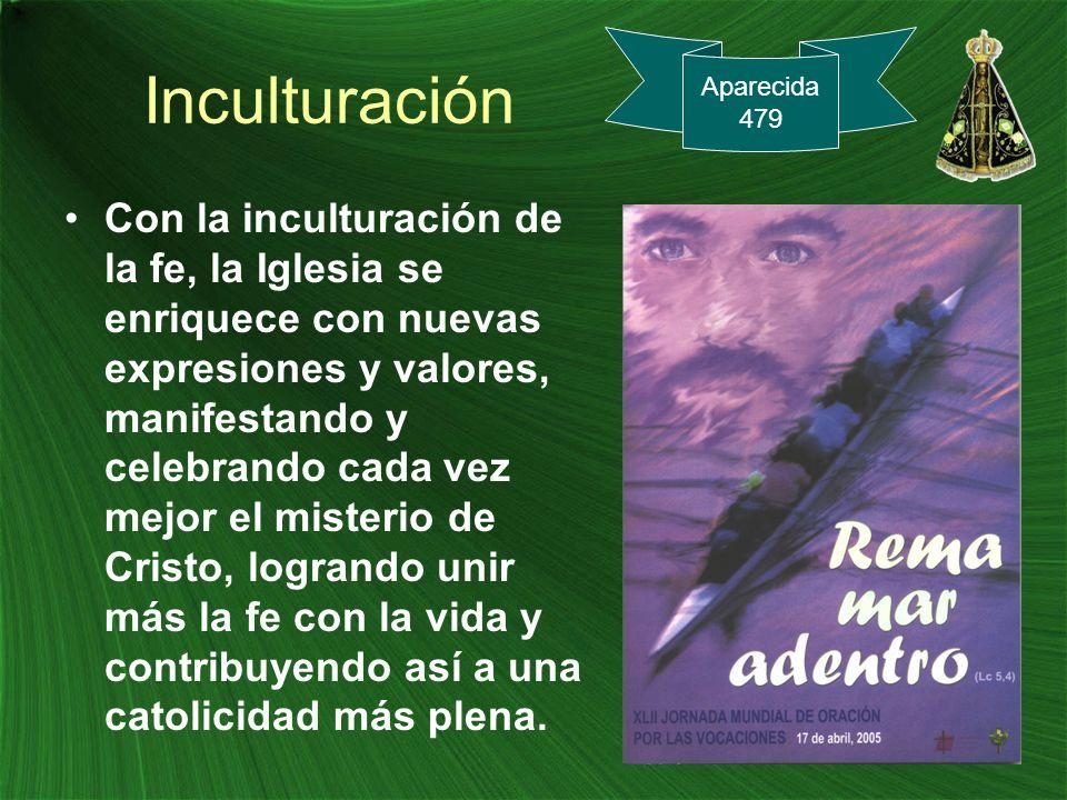 Inculturación Aparecida. 479.