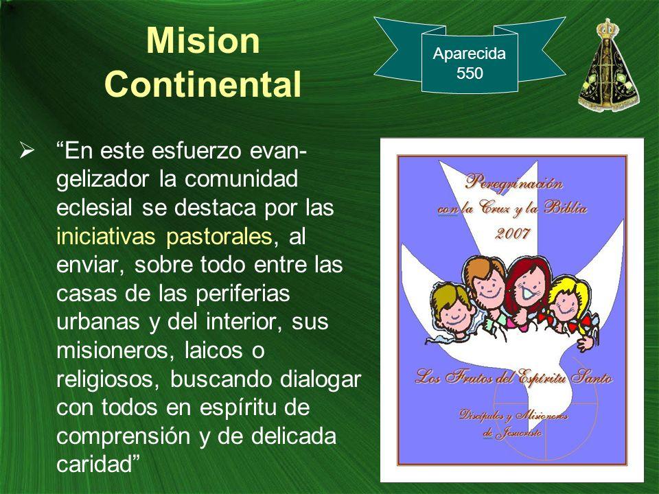 Mision Continental Aparecida. 550.