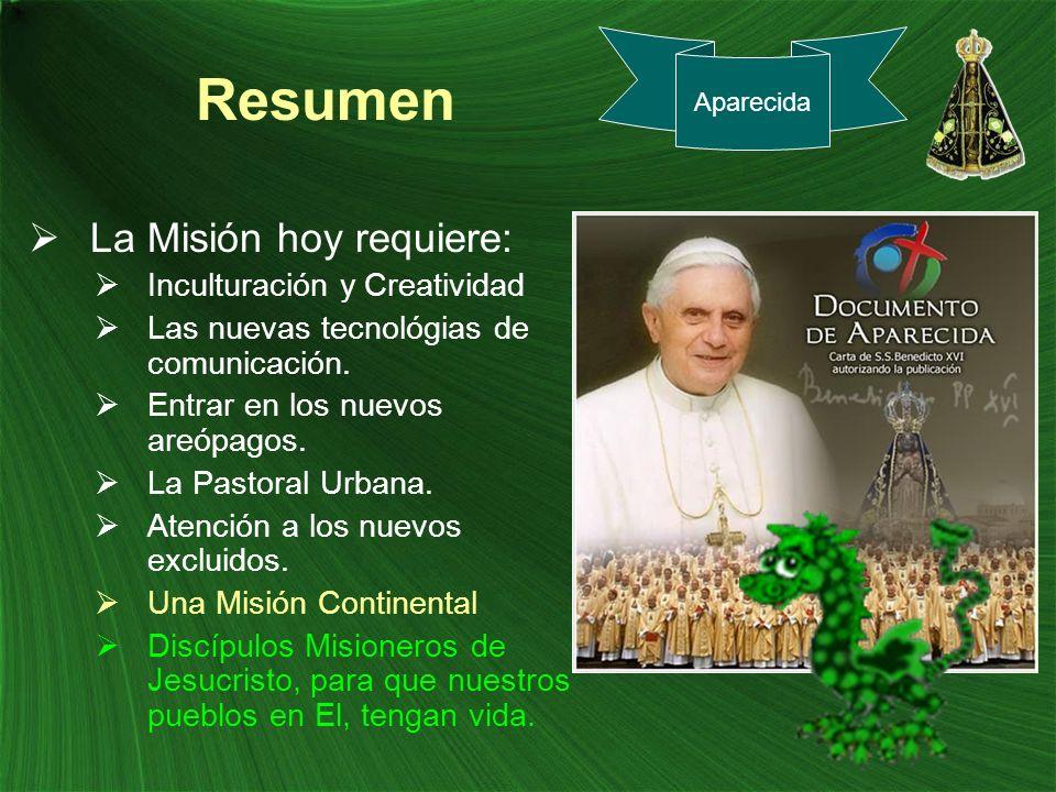 Resumen La Misión hoy requiere: Inculturación y Creatividad
