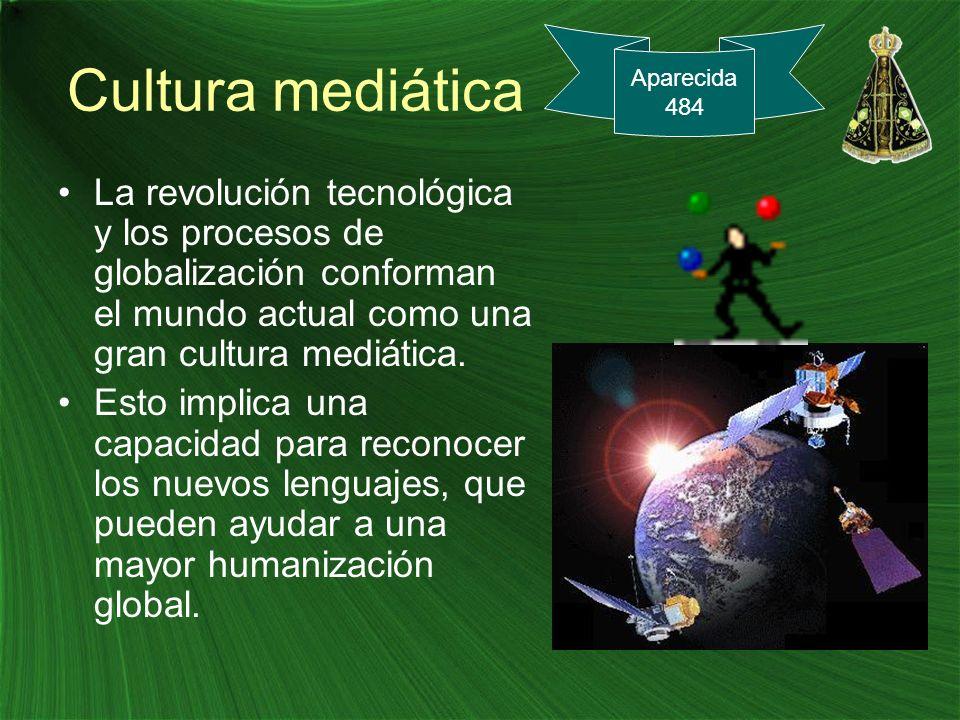 Cultura mediática Aparecida. 484.