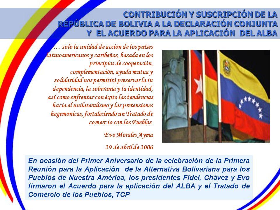 CONTRIBUCIÓN Y SUSCRIPCIÓN DE LA REPÚBLICA DE BOLIVIA A LA DECLARACIÓN CONJUNTA Y EL ACUERDO PARA LA APLICACIÓN DEL ALBA