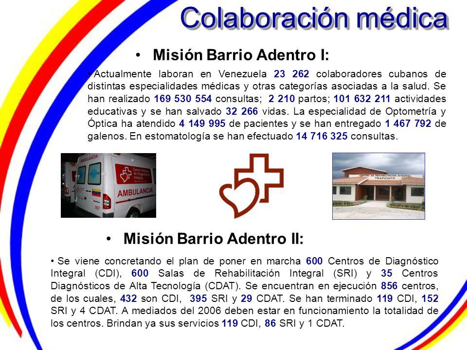 Colaboración médica Misión Barrio Adentro I: Misión Barrio Adentro II: