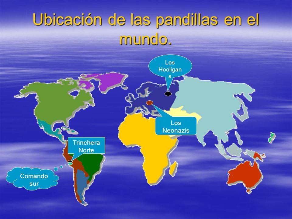 Ubicación de las pandillas en el mundo.