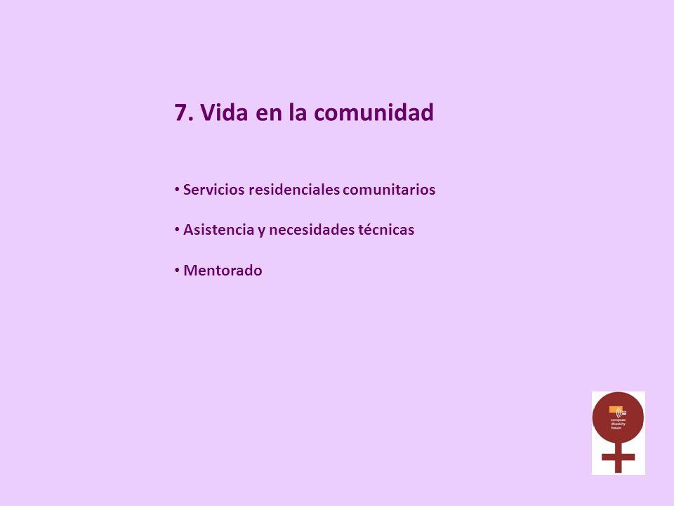 7. Vida en la comunidad Servicios residenciales comunitarios