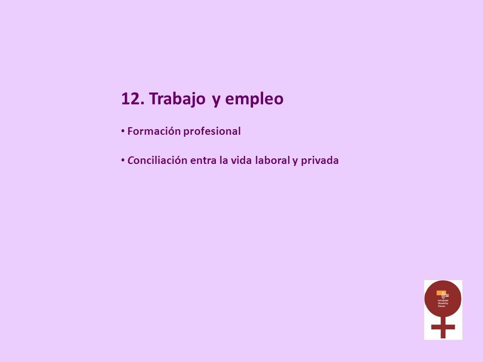 12. Trabajo y empleo Formación profesional