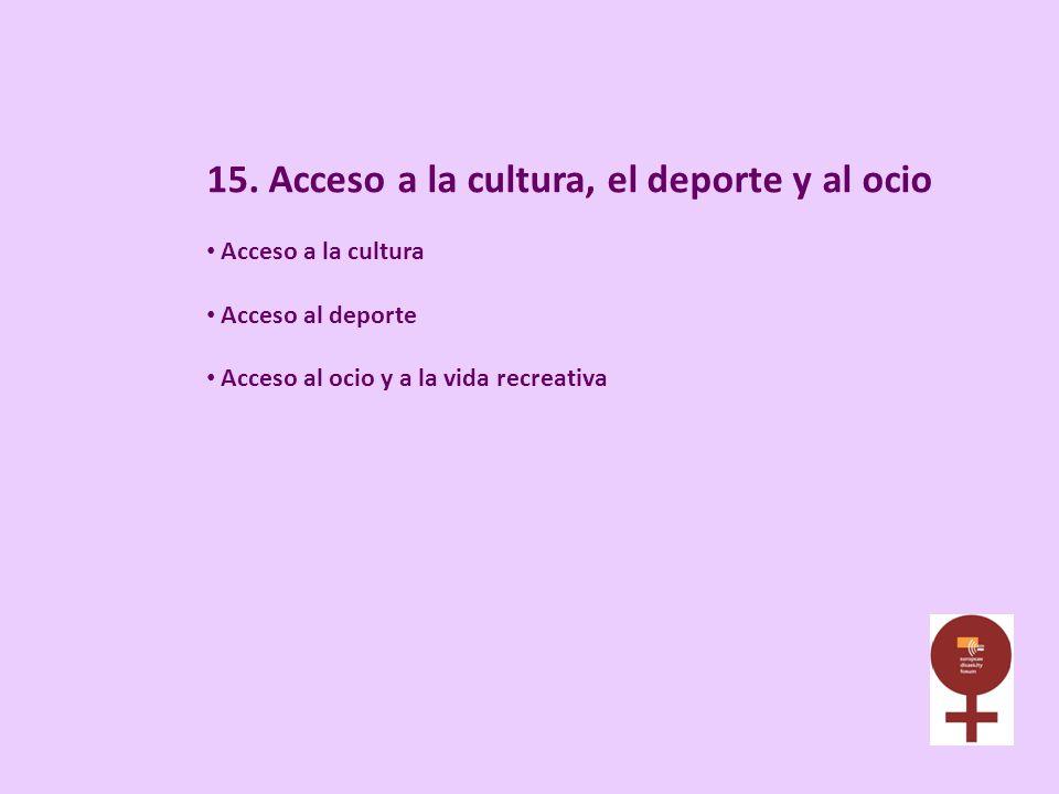 15. Acceso a la cultura, el deporte y al ocio