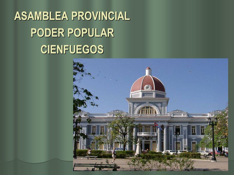ASAMBLEA PROVINCIAL PODER POPULAR CIENFUEGOS