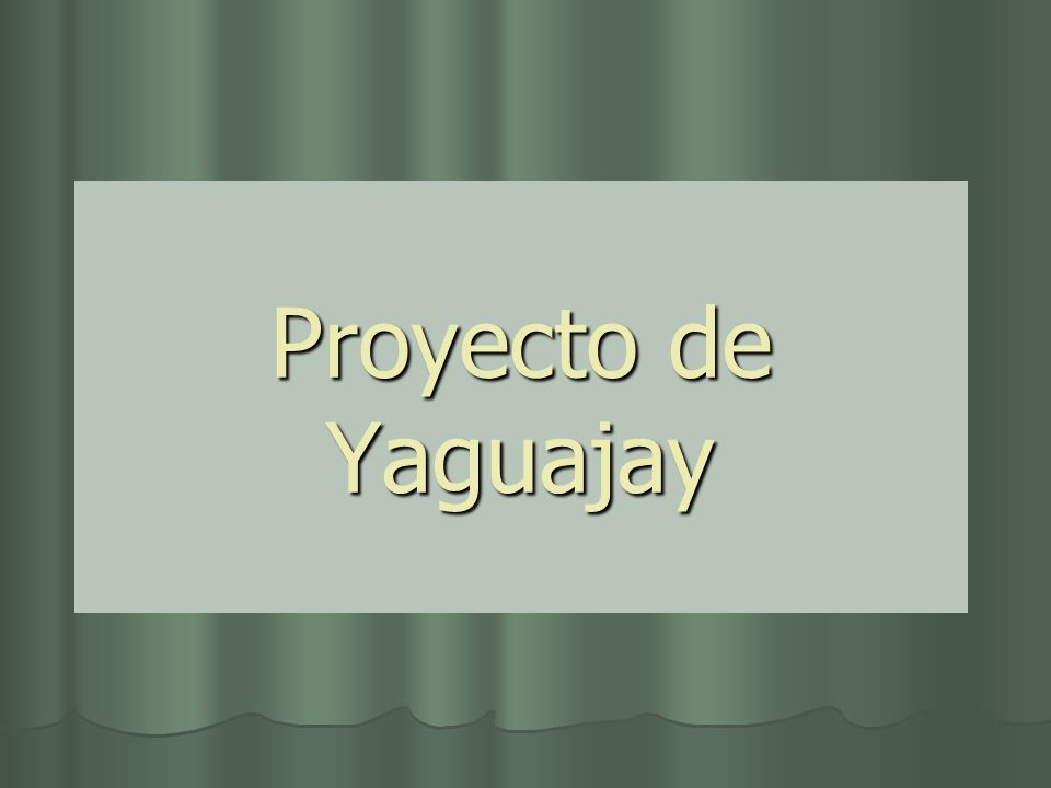 Proyecto de Yaguajay