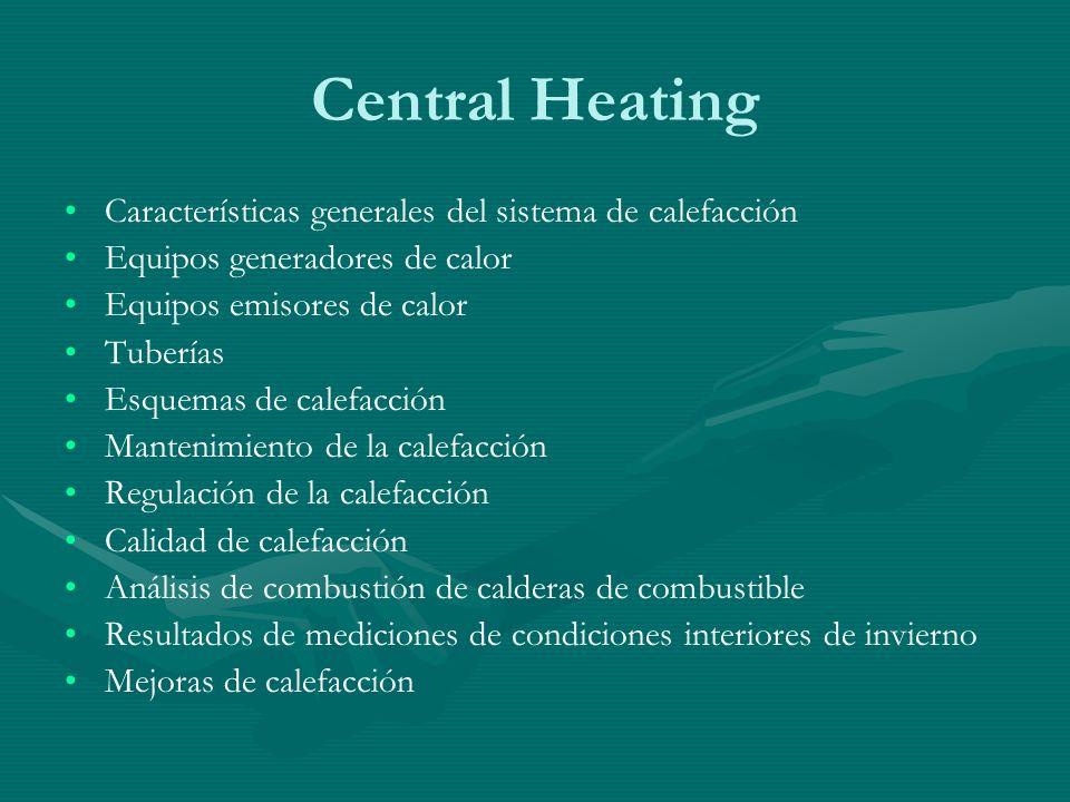 Central Heating Características generales del sistema de calefacción