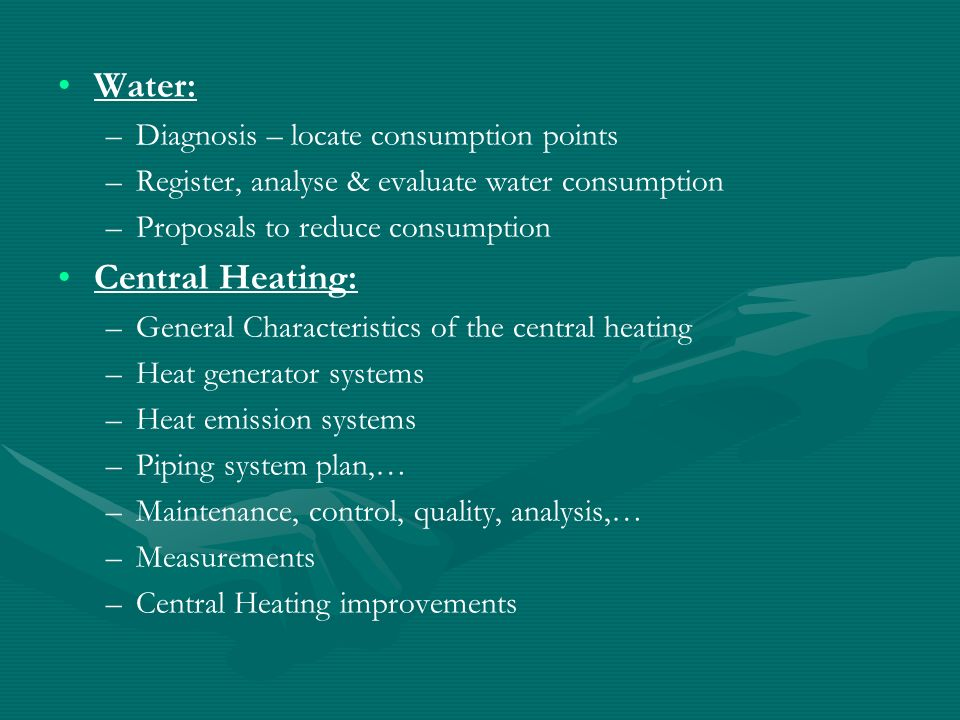Water: Central Heating: Diagnosis – locate consumption points