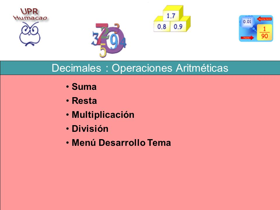 Decimales : Operaciones Aritméticas
