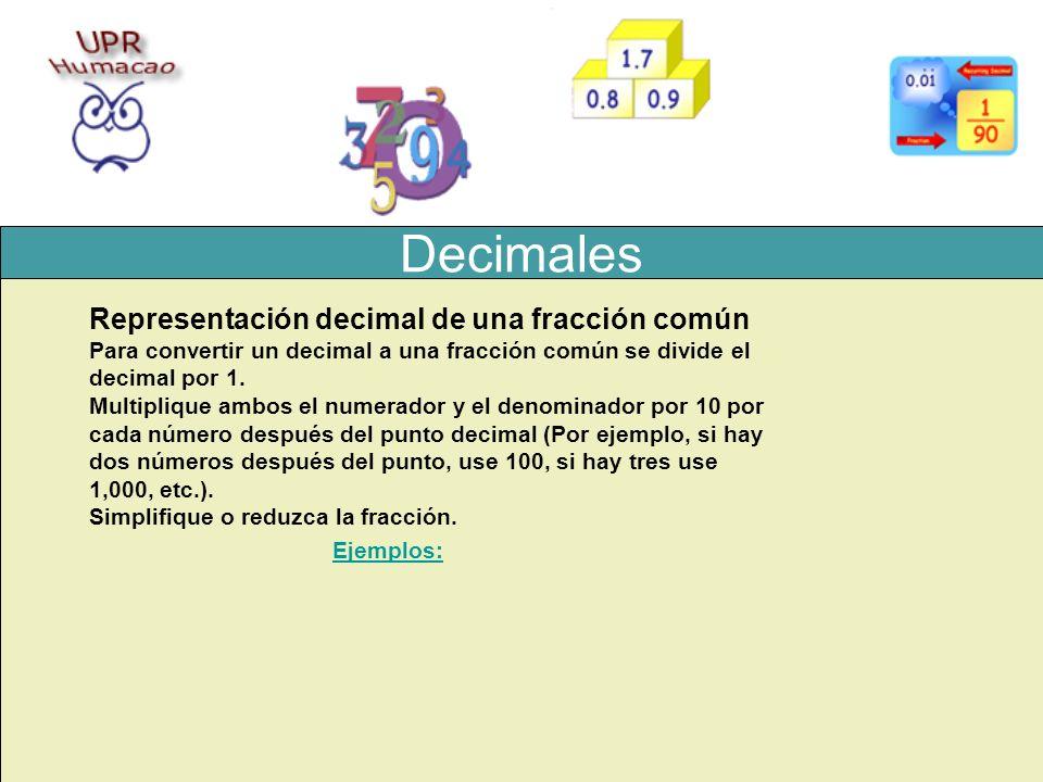 Decimales Representación decimal de una fracción común