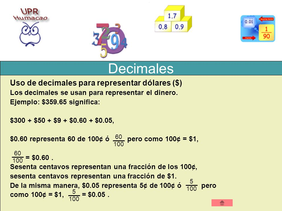 Decimales Uso de decimales para representar dólares ($)