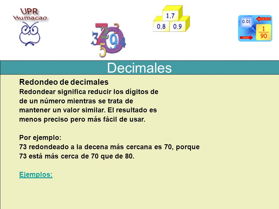 Decimales Redondeo de decimales