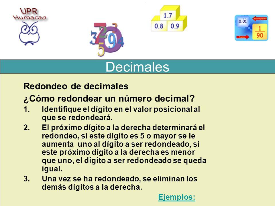 Decimales Redondeo de decimales ¿Cómo redondear un número decimal