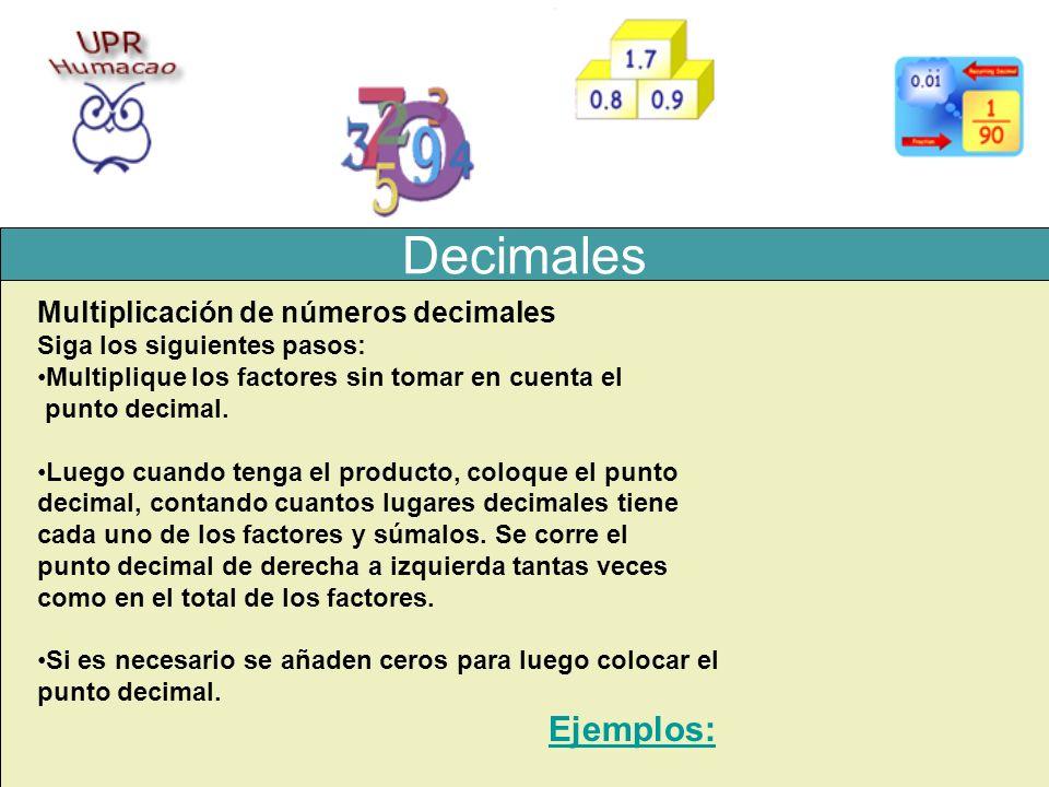 Decimales Ejemplos: Multiplicación de números decimales