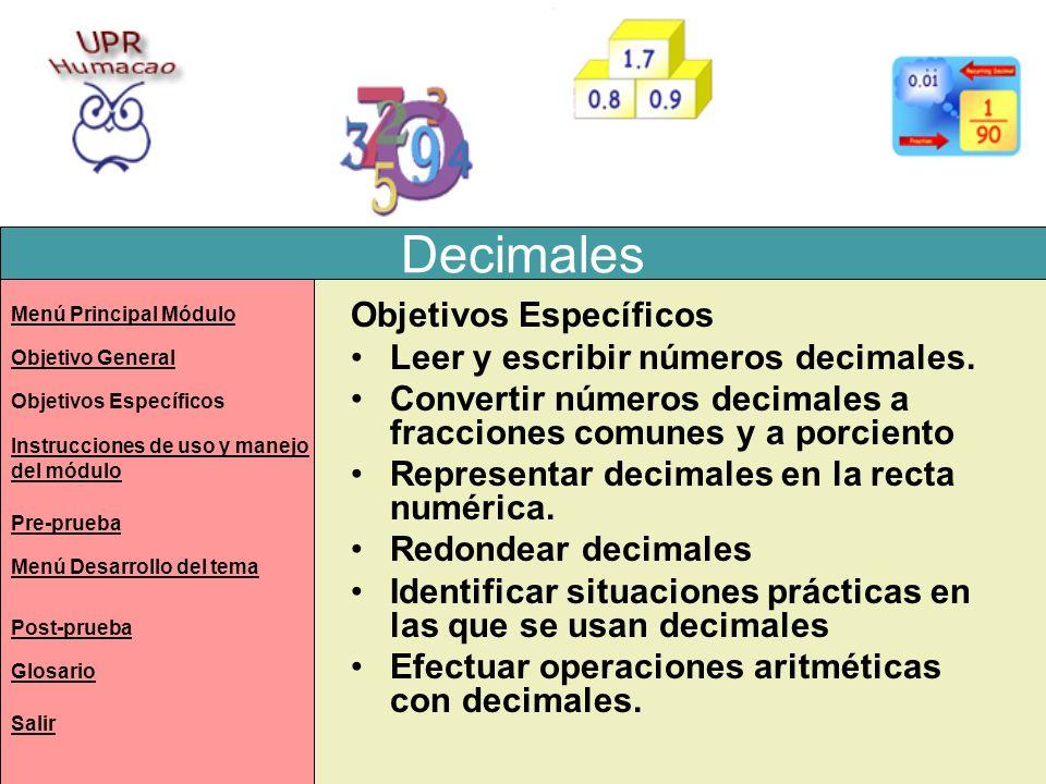 Decimales Objetivos Específicos Leer y escribir números decimales.