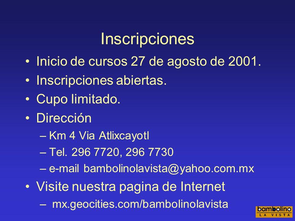 Inscripciones Inicio de cursos 27 de agosto de 2001.