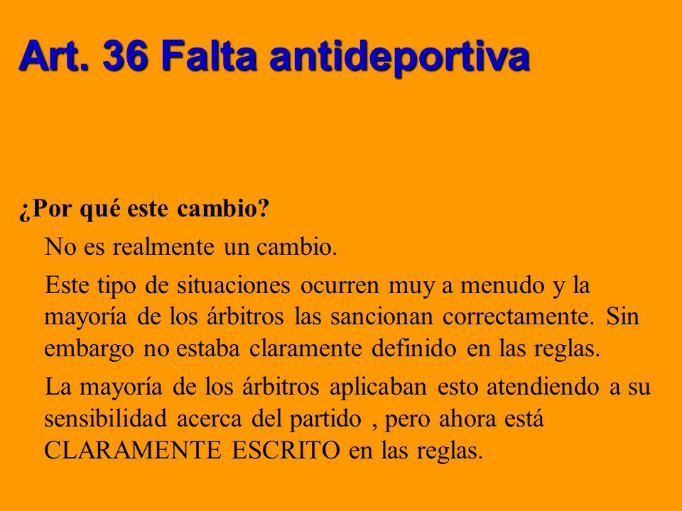 Art. 36 Falta antideportiva
