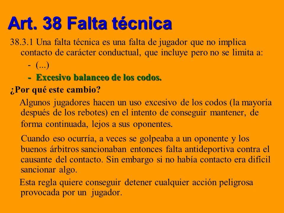 Art. 38 Falta técnica
