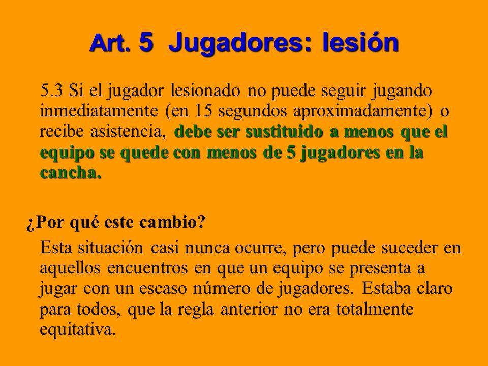 Art. 5 Jugadores: lesión