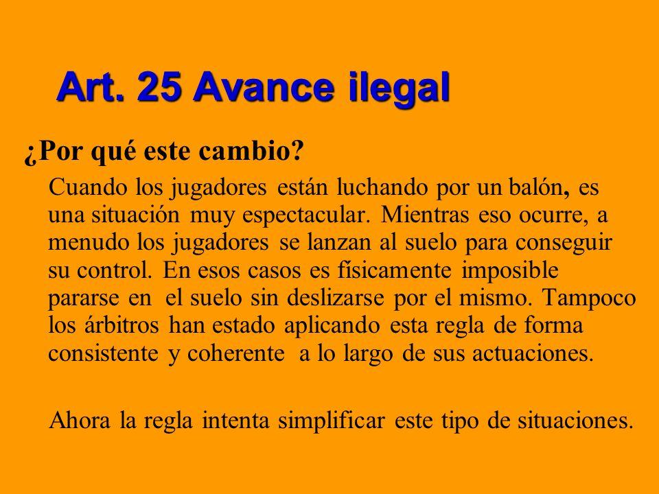 Art. 25 Avance ilegal ¿Por qué este cambio