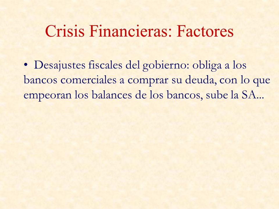 Crisis Financieras: Factores