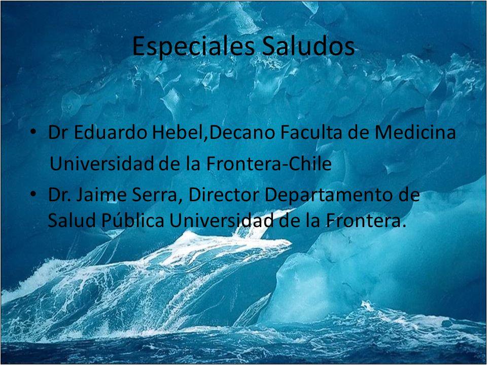 Especiales Saludos Dr Eduardo Hebel,Decano Faculta de Medicina