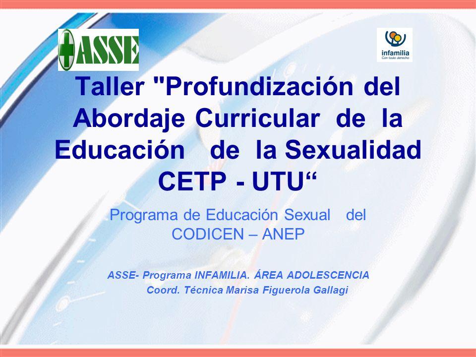 Taller Profundización del Abordaje Curricular de la Educación de la Sexualidad CETP - UTU