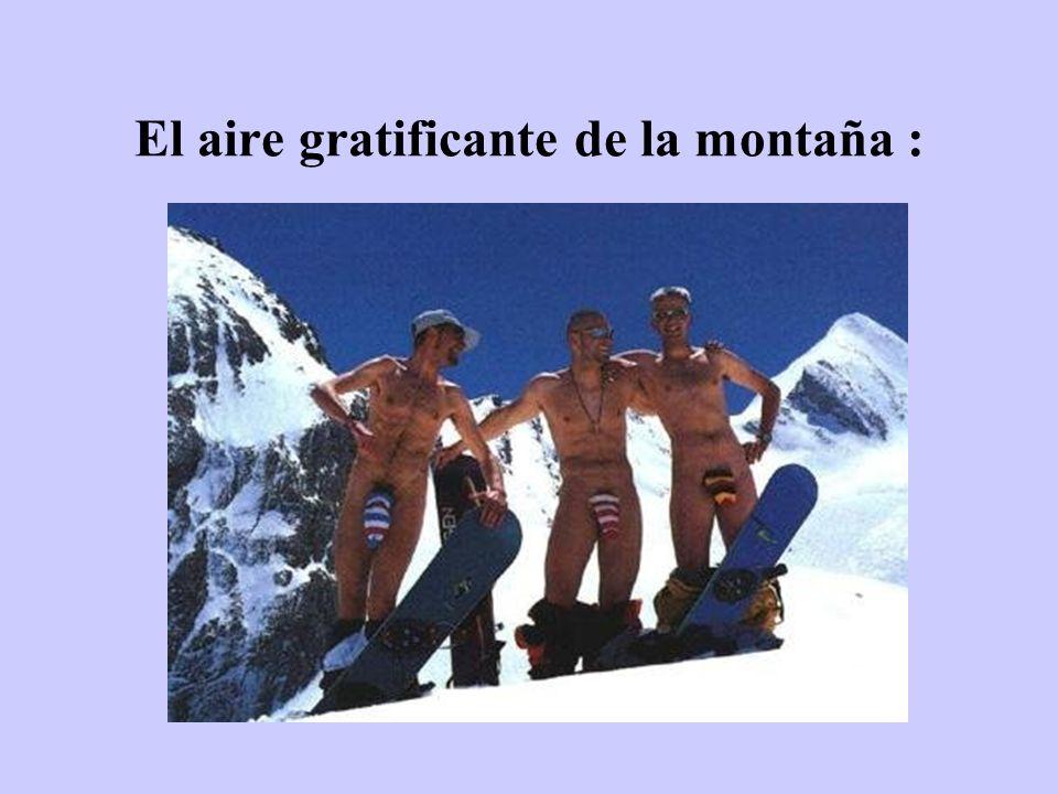 El aire gratificante de la montaña :