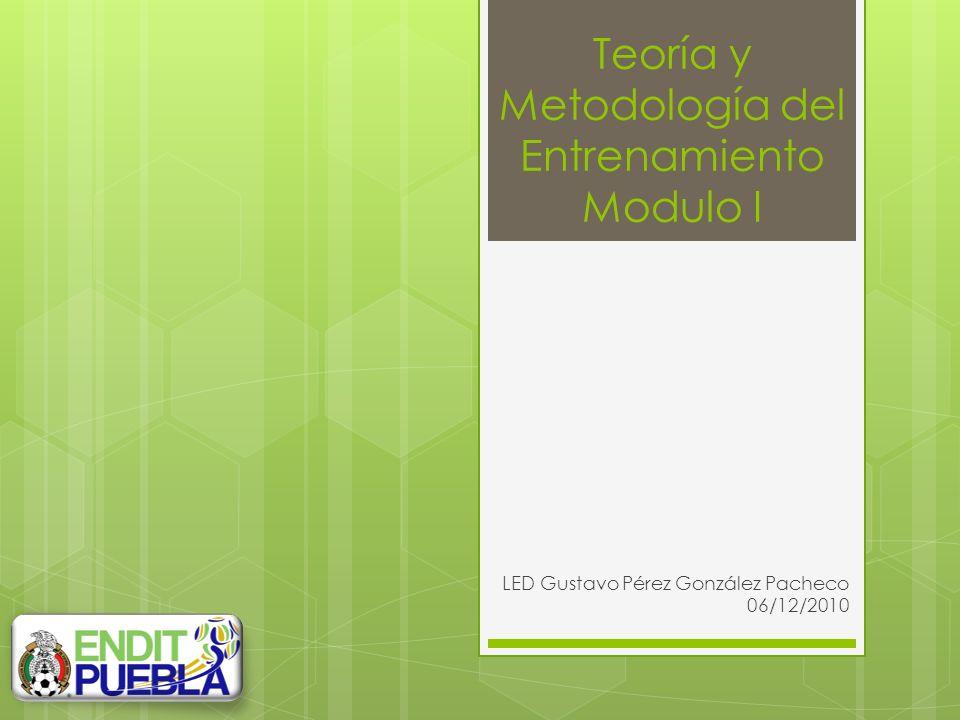 Teoría y Metodología del Entrenamiento Modulo I