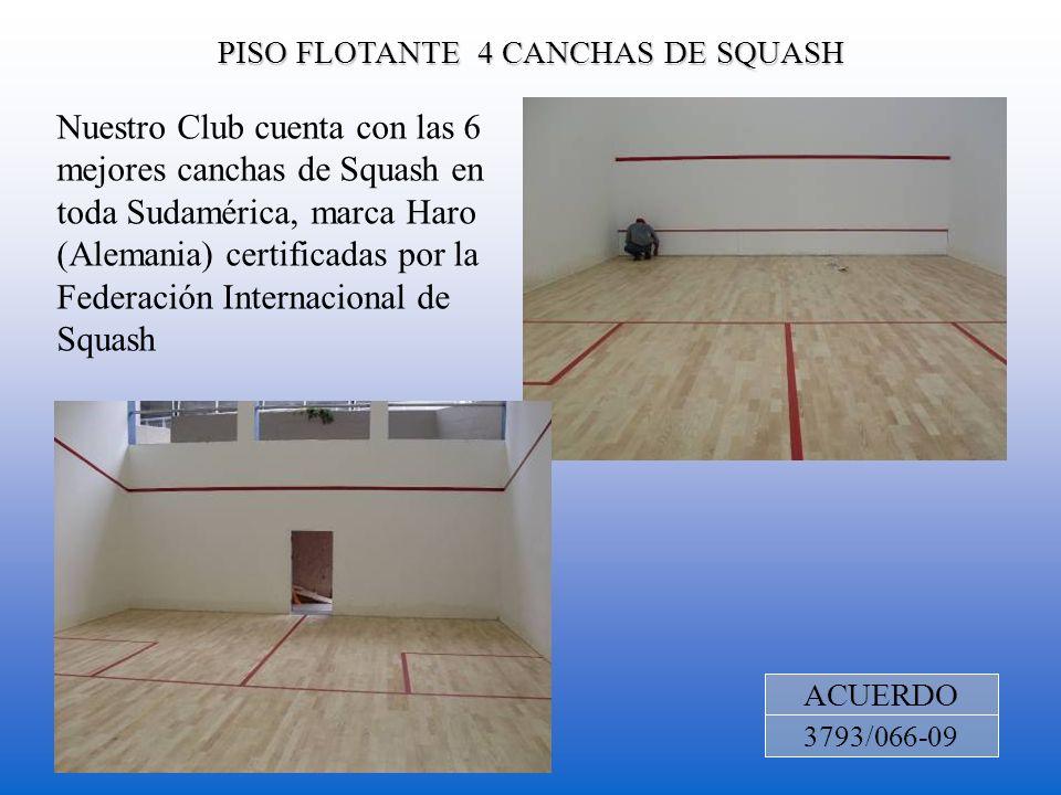 PISO FLOTANTE 4 CANCHAS DE SQUASH